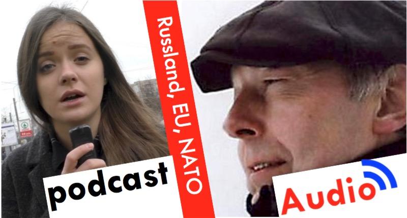 Kai Ehlers: Russland, EU, NATO – ist Frieden möglich [Audio-Podcast]